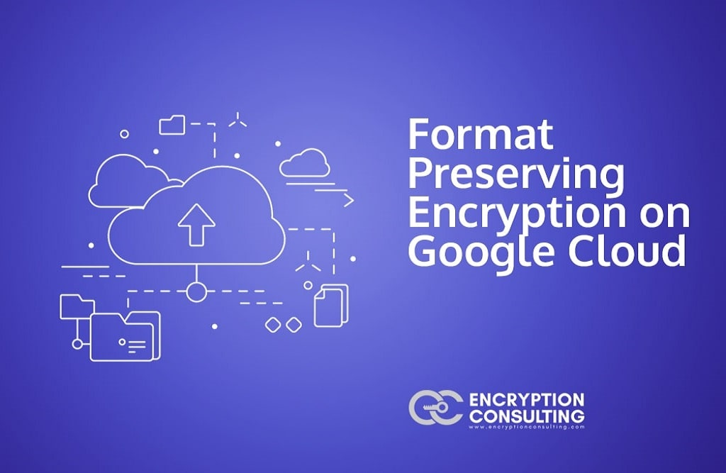Blog Post - Format Preserving Encryption on GCP