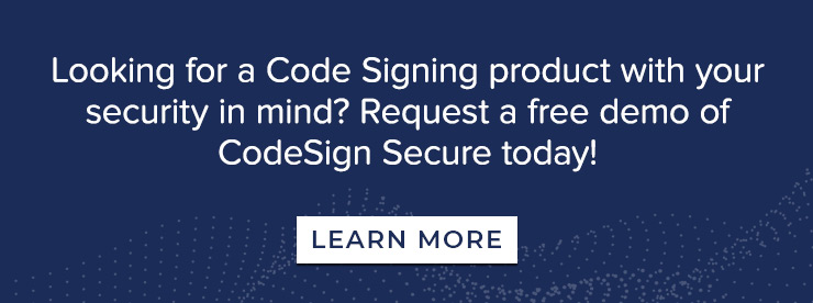 Request a Free Demo of CodeSign Secure