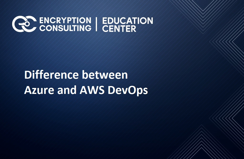 Difference between Azure and AWS DevOps