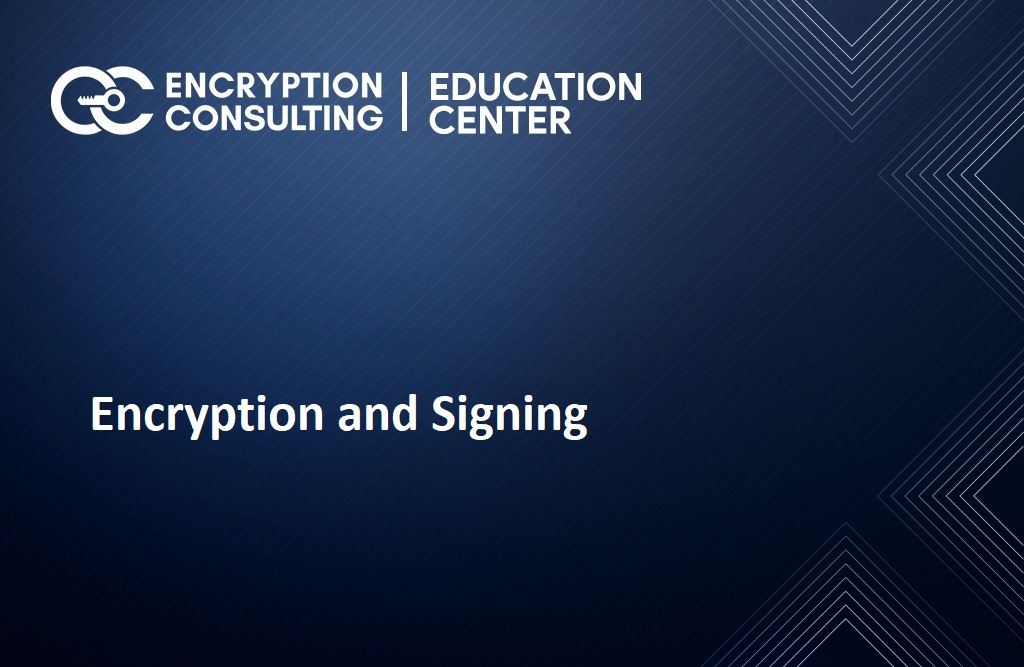 Encryption and Signing