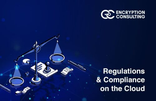 Blog Post - Compliance and Regulations on Cloud