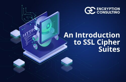 Blog Post - An Introduction to SSL Cipher Suites