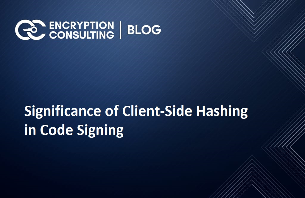 Significance of Client-Side Hashing in Code Signing