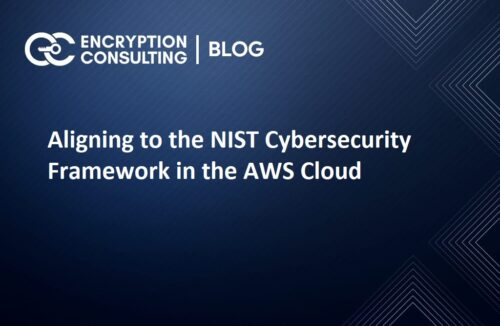 Aligning to the NIST Cybersecurity Framework in the AWS Cloud