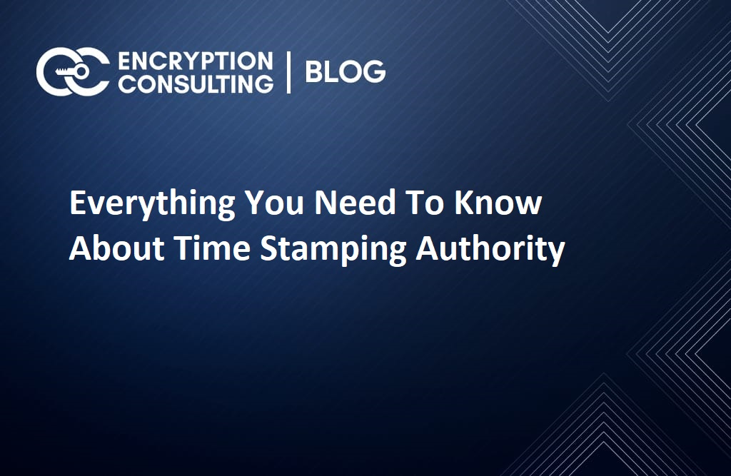 Everything You Need to Know About Time Stamping Authority