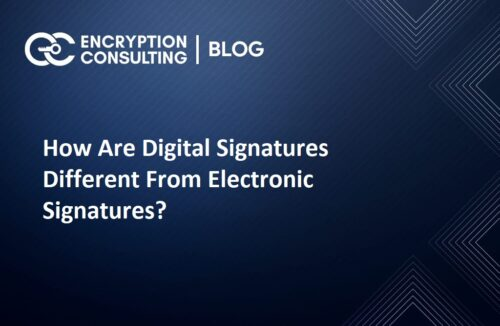 How Are Digital Signatures Different From Electronic Signatures?