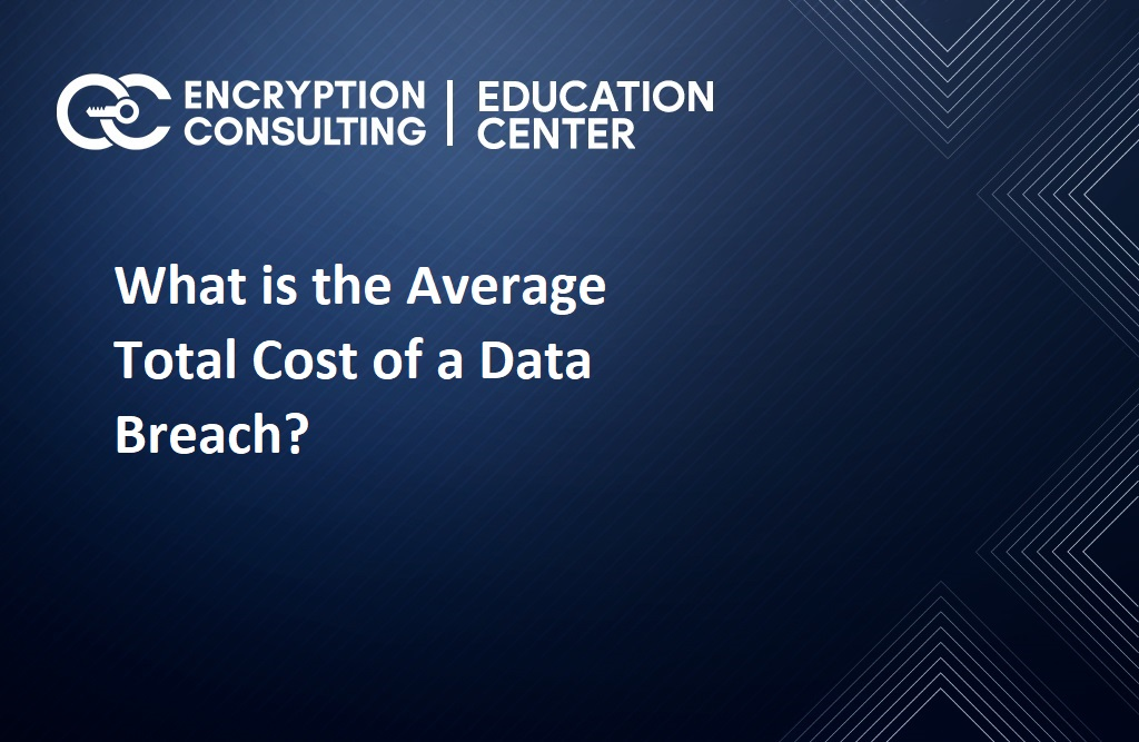What is the Average Total Cost of a Data Breach